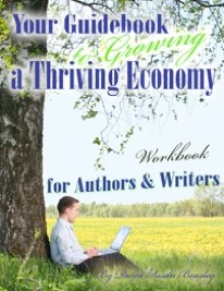 Your Guidebook to a Thriving Economy for Authors and Writers