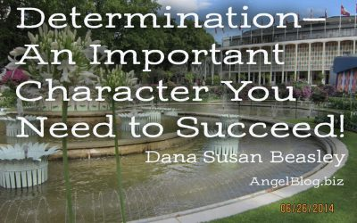 Determination—An Important Character You Need to Succeed!