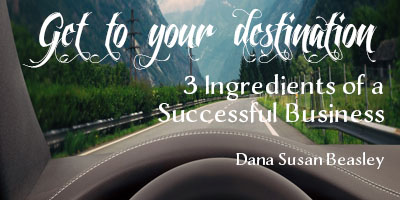 3 Ingredients of a Successful Business