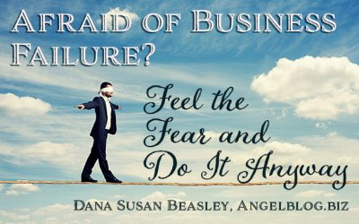 Afraid of Business Failure? Feel the Fear and Do It Anyway