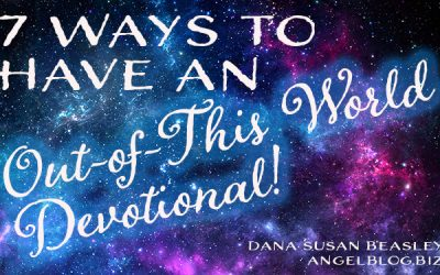 7 Ways to Have An Out-of-this-World Devotional
