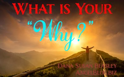"What is Your ""Why?"""