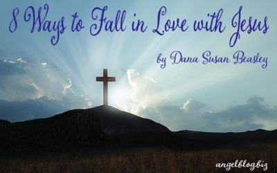 8 Ways to Fall in Love with Jesus