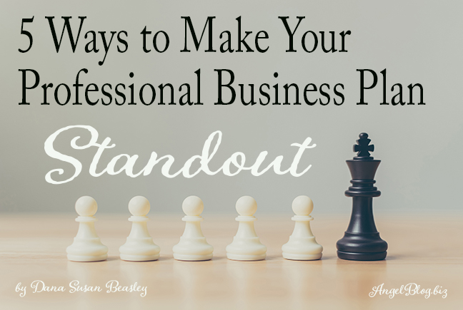 5 Ways to Make Your Professional Business Plan Standout