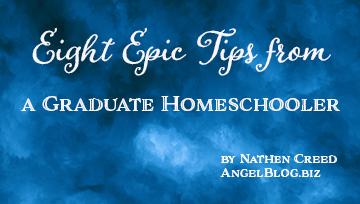 Eight Epic Tips from a Graduate Homeschooler